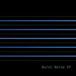Beringher - Burst Noise