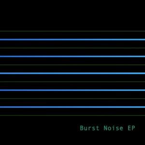 Beringher – Burst Noise