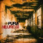 Pura Neurosi - Pura Neurosi