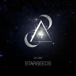 Ishtar – Starseeds