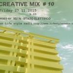 Creative Mix #10 w/ XSTN – Stato Elettrico