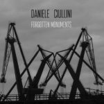 Out now Forgotten Monuments by Daniele Ciullini